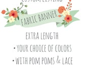 """Custom order fabric banner. Extra long (70"""") with Pom poms & lace."""