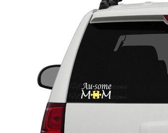 Au-some Mom Decal - Autism Awareness - Vinyl Decal - Autism Car Decal - Car Decal