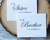 To My Sister on My Wedding Day, To my brother on my wedding day, Brother of the Bride, Sibling wedding card, Wedding Card,