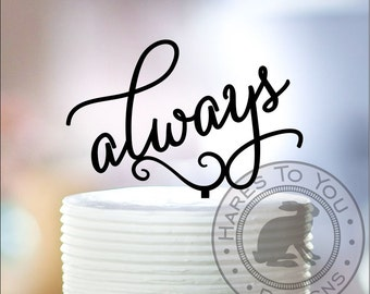 Always Wedding Cake Topper 12-204