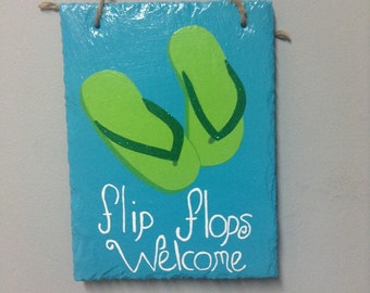 Hand painted flip flops welcome slate sign. Painted slate. Slate sign. Beach decor. Nautical decor. Flip flop decor.