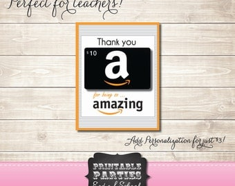 Amazon Gift Certificate Card - INSTANT DOWNLOAD - Perfect for Teachers!
