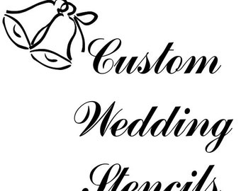 Custom Wedding Signs Stencils, Wedding Stencils  in Reusable Mylar For Signs, Gift Decoration, Hen Nights, Cake Decoration,