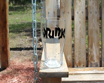 Drink Drunk Glass