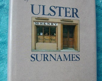 1988 The BOOK Of ULSTER SURNAMES Genealogy Robert Bell Hard Cover Ex Library Rare Family History