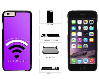 I'm In A Relationship With My Wifi - iPhone 4 4s 5 5s 5c 6 6 Plus 7 Galaxy s3 s4 s5 Note 2 3 4 LG G3 Nexus 5 6 Case Back Cover