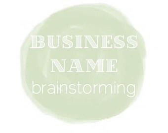 Writing Services: BUSINESS NAME brainstorming