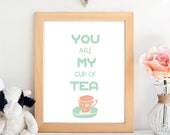 You Are My Cup of Tea pri...