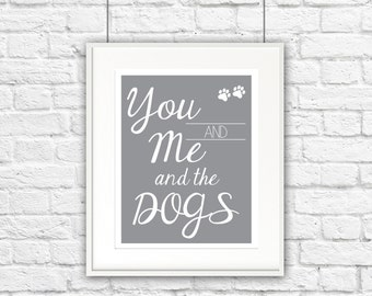 You, Me and the Dogs Print