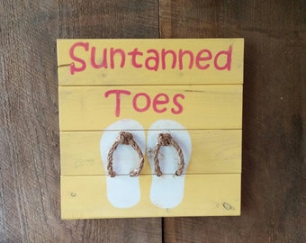 Fun Patio Sign Suntanned Toes Flip Flops