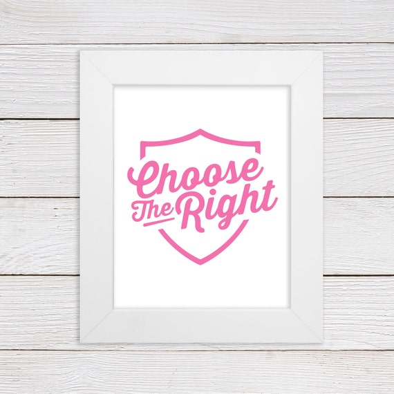 Choose The Right Wall Art Print CTR LDS Home Decor