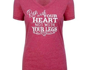 Womens v neck / run with your heart not with your legs