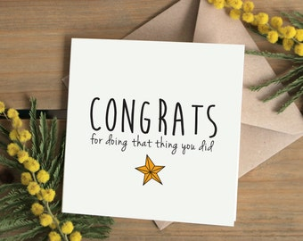Congratulations card | Congrats for doing that thing you did | Well done, good work | Greetings Card UK