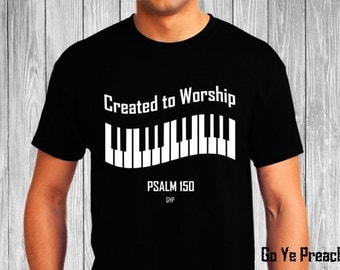 Created to Worship Piano - Christian T-Shirt - Christian Apparel - Faith Shirt - Religious Shirt