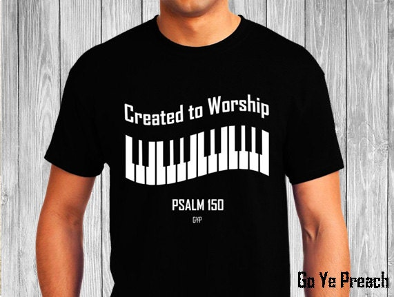 created to worship piano christian t shirt christian