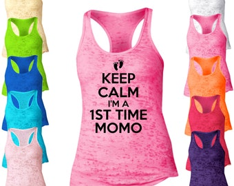 Keep Calm I'm A 1st Time Momo Burnout Racerback Tank Top. Womens Burnout Tank Top. Momo Tank Tops. Family Tank Top.