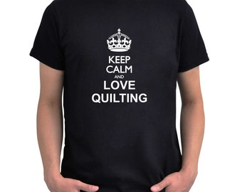 Keep calm and love Quilting T-Shirt