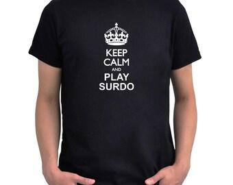 Keep calm and play Surdo T-Shirt