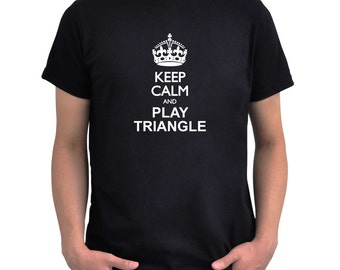 Keep calm and play Triangle T-Shirt