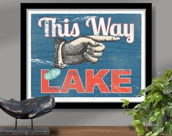 Lake house print, lake house sign, vintage-style lake sign, lake cottage sign