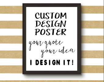 Custom Art Customizable Poster Print Digital Download Graphic Design Personalized Gift Monogram Bridal Shower Housewarming Home and Living