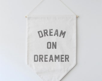 READY TO SHIP, Large Dream on Dreamer Banner Flag, Wall Banner, Large Affirmation Banner, Hanging Banner, Wall Hanging, Graduation Gift