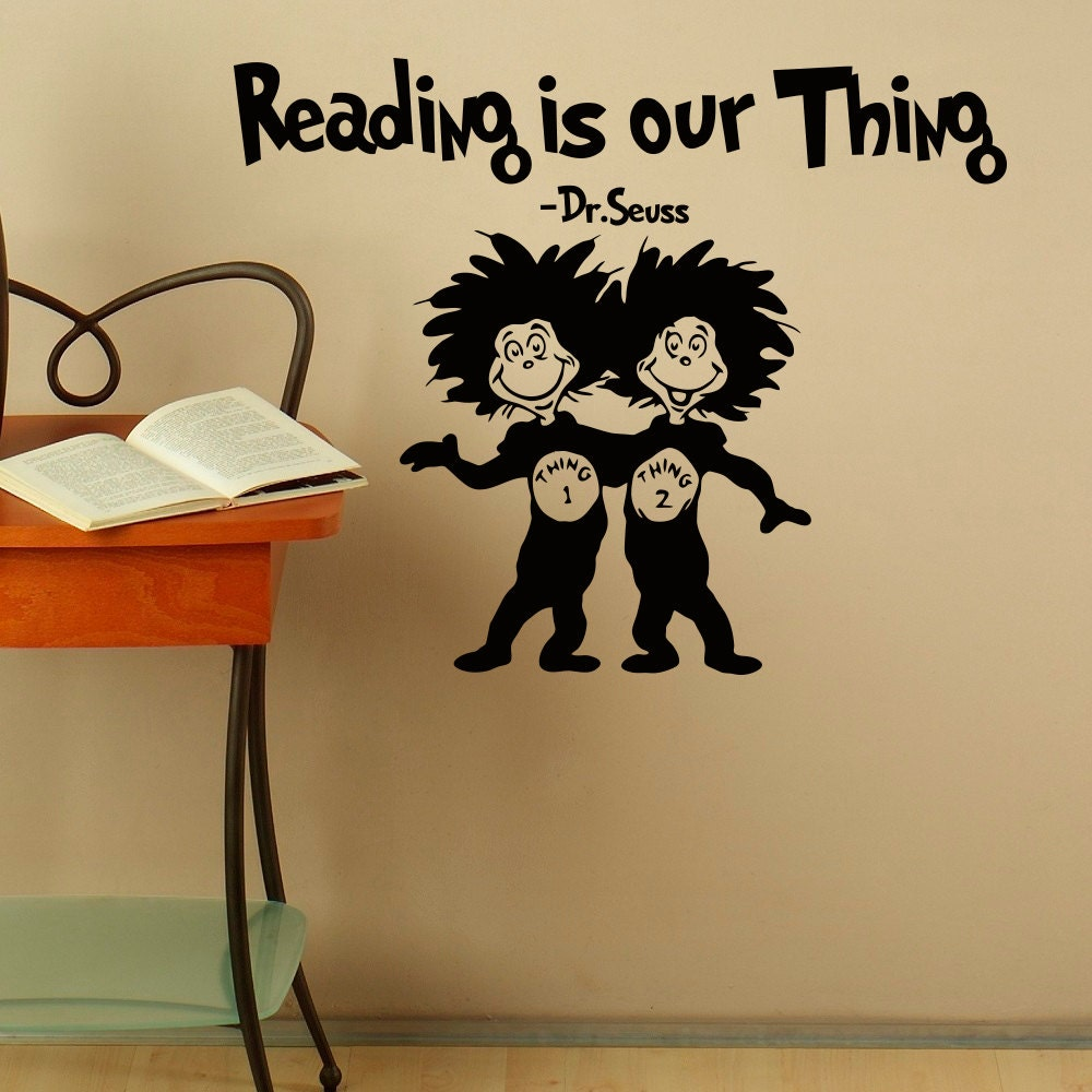 Reading is our thing dr seuss vinyl wall decals by for Dr seuss wall mural decals