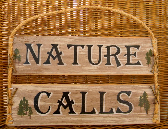 CUSTOM ORDER Nature Calls Rustic Bathroom Sign