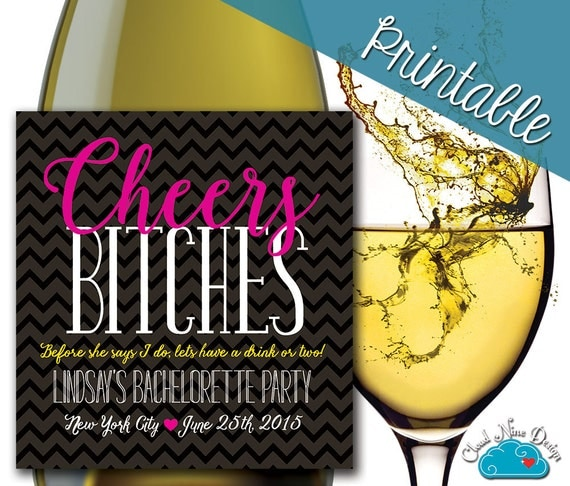 Personalized Wine Label Bachelorette Wine Cheers Bitches
