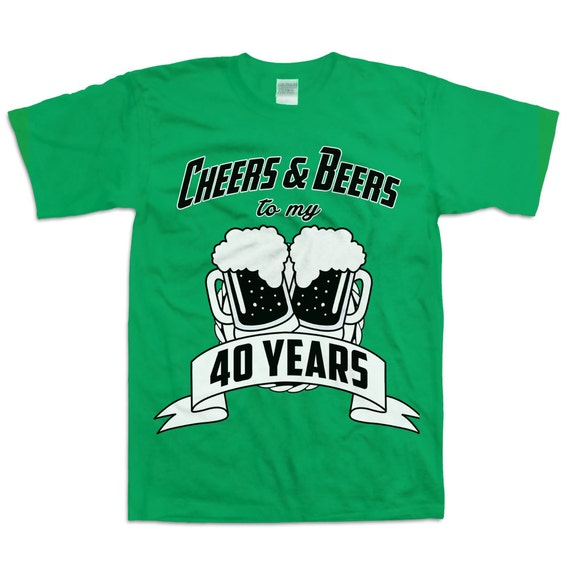 Funny 40th Birthday Gifts Presents For: Funny 40th Birthday Shirt Gift For Forty Year Old 40 Cheers