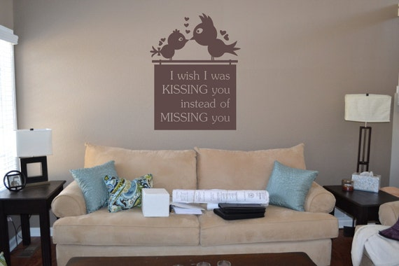 I Wish I Was Kissing You Instead Of Missing You Wall Quote
