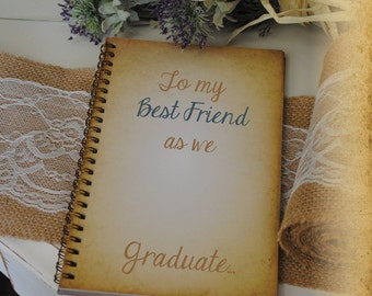 Graduation Journal, Writing Journal - To My Best Friend as we Graduate , Custom Personalized Journals Vintage Style Book