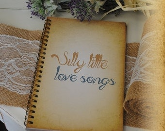 Journal Romance Love - Silly Little Love Songs, Custom Personalized Journals Vintage Style Book