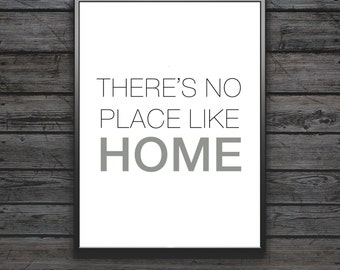 There's No Place Like Home Print, Inspirational Quote, Modern Art Print, Digital Print, Wall Art