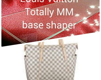 Totally MM Base Shaper for Louis Vuitton . The hand bag is not for sale !