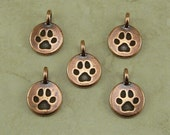 5 TierraCast Round Dog Paw Charms > Bangle Puppy Canine Best Friend Doggy - Copper Plated Lead Free pewter - I ship Internationally 2420