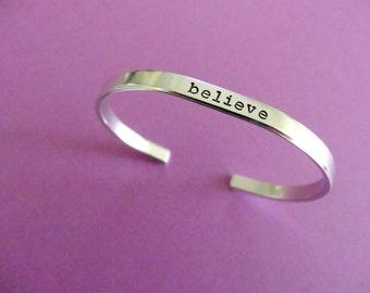 Believe Bracelet - Personalized Bracelet - Believe Cuff Bracelet - 1/5 inch cuff