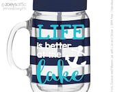 life is better at the lake mason jar tumbler striped acrylic double wall tumbler - BPA free