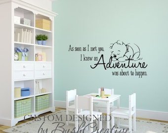 Winnie the Pooh Decal Quote An Adventure was about to Happen 104