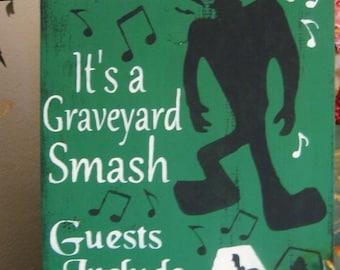 Primitive Halloween Sign It's the Monster Mash Frankenstein Dracula Party Sign Graveyard Smash Coffin