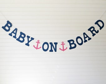 Baby On Board Banner - 5 inch Letters with Anchors - Nautical Baby Shower Banner Anchor Baby Banner Sailboat Baby Shower Nautical Banner