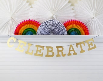 Glitter Celebrate Banner - 5 inch Letters - Birthday Party Banner Glitter Party Banner Celebrate Garland Celebrate Decor Glitter Party Decor