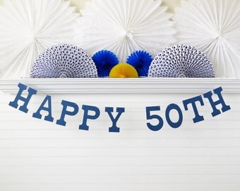 Happy 50th Banner - 5 inch Letters - 50th Birthday Garland Birthday Party Banner Anniversary Banner Milestone Birthday Banner Party Decor