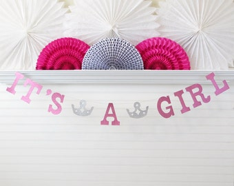 Glitter It's a Girl Banner - 5 Inch Letters with Crowns - Princess Baby Shower Girl Baby Shower Banner Baby Shower Decor Tiara Its A Girl