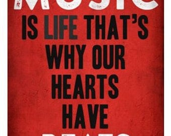 Music is Life / Quote / Digital Poster