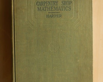 CARPENTRY SHOP MATHEMATICS by Harper