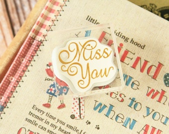 MISS YOU Square Acrylic Crystal Stamp message rubber stamp