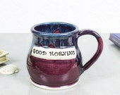Ceramic Coffee cup Good Morning mug, Message Teacup Dad Gift, Anniversary, Bridesmaids, Birthday, Purple Made to order