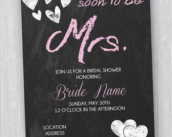 Printable Chalkboard Bridal Shower Invitation - Soon To Be Mrs.