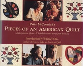 Pieces of an American Quilt by Patty McCormick